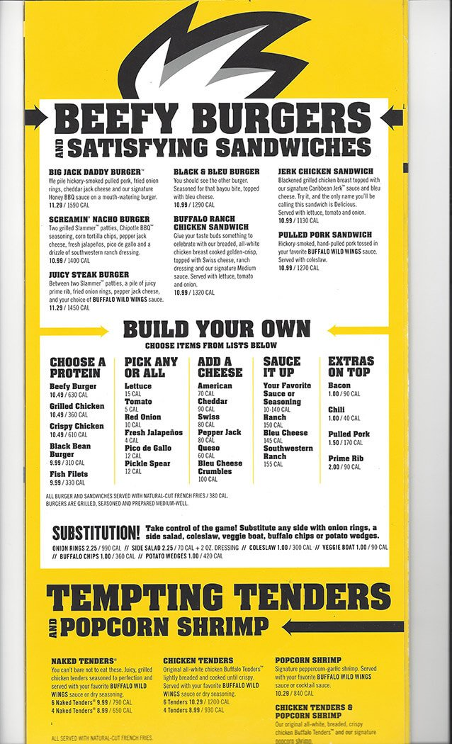 The full menu can also be found on the company website, but it is unfortunately spread out over 7 pages and it does not include prices. We have added the full Buffalo Wild Wings Menu WITH prices below, so that you can browse it easily from home or from your mobile phone.